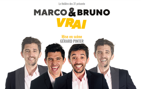 "Two Men Show – Marco & Bruno dans ""Vrai"""
