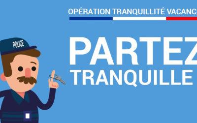 Opération Tranquillité Vacances : N'oubliez pas de vous inscrire auprès de la Police Municipale
